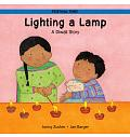 Festival Time: Lighting a Lamp A DiwaIi Story in English